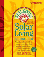 Real Goods Solar Living Sourcebook - John Schaeffer