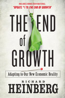 The End of Growth - Richard Heinberg