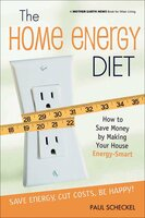 The Home Energy Diet - Paul Scheckel