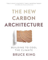 The New Carbon Architecture - Bruce King