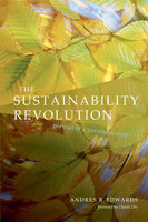 The Sustainability Revolution - Andres R. Edwards