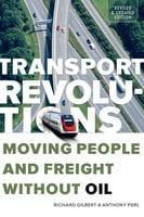 Transport Revolutions - Richard Gilbert, Anthony Perl