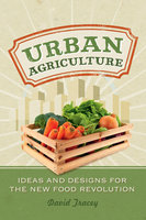 Urban Agriculture - David Tracey