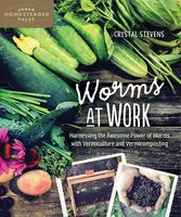 Worms at Work - Crystal Stevens