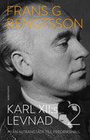 Karl XII:s levnad 2 : Från Altranstädt till Fredrikshall
