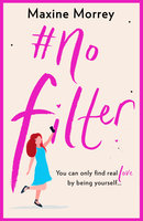 #No Filter - Maxine Morrey