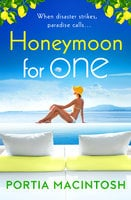 Honeymoon For One - Portia MacIntosh