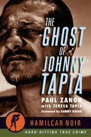 The Ghost of Johnny Tapia - Paul Zanon