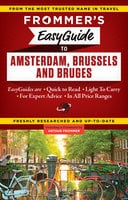 Frommer's EasyGuide to Amsterdam, Brussels and Bruges - Sasha Heseltine