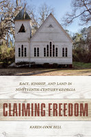 Claiming Freedom - Karen Cook Bell