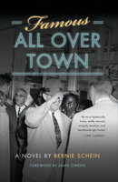 Famous all over Town - Bernie Schein