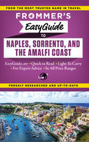 Frommer's EasyGuide to Naples, Sorrento and the Amalfi Coast - Stephen Brewer
