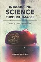Introducing Science through Images - Maria E. Gigante