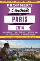 Frommer's EasyGuide to Paris 2014 - Margie Rynn