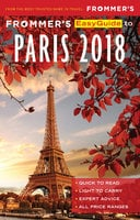 Frommer's EasyGuide to Paris 2018 - Margie Rynn