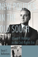 New Politics in the Old South - David T. Ballantyne