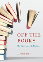 Off the Books - J. Peder Zane