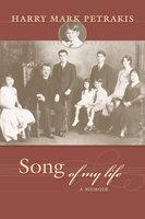 Song of My Life - Harry Mark Petrakis