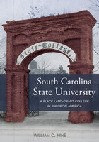 South Carolina State University - William C. Hine