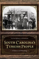 South Carolina's Turkish People - Terri Anne Ognibene, Glen Browder