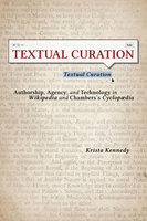 Textual Curation - Krista Kennedy