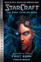 StarCraft: The Dark Templar Saga - Christie Golden