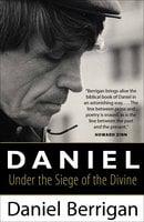 Daniel - Daniel Berrigan