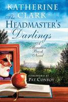 The Headmaster's Darlings - Katherine Clark