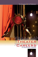 Theater Careers - Tim Donahue, Jim Patterson
