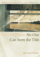 No One Can Stem the Tide - Jane Tyson Clement