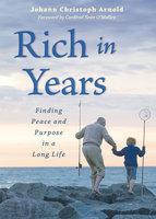 Rich in Years - Johann Christoph Arnold