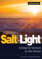 Salt and Light - Eberhard Arnold