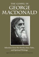 The Gospel in George MacDonald - George MacDonald