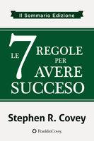 le 7 Regole per Avere Succeso - Stephen Covey