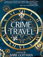 Crime Travel - Michael Bracken