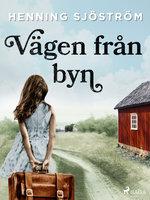 Vägen från byn - Henning Sjöström