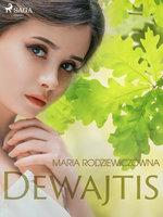 Dewajtis - Maria Rodziewiczówna