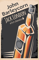 John Barleycorn - Jack London