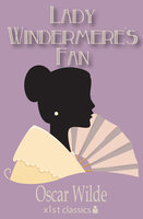 Lady Windermere's Fan - Oscar Wilde
