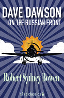 Dave Dawson on the Russian Front - Robert Sydney Bowen