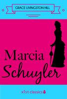 Marcia Schulyer - Grace Livingston Hill