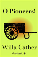 O Pioneers - Willa Cather