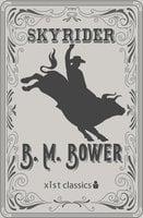 Skyrider - B.M. Bower