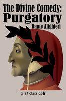 The Divine Comedy: Purgatory - Dante Alighieri