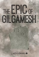 The Epic of Gilgamesh - Anonymous Anonymous
