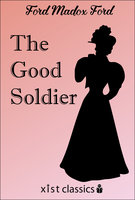 The Good Soldier - Ford Maddox Ford