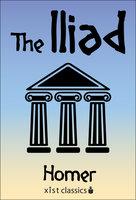 The Iliad - Homer Homer