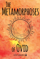 The Metamorphoses of Ovid - Ovid Ovid