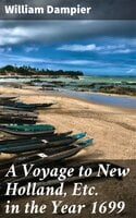 A Voyage to New Holland, Etc. in the Year 1699 - William Dampier