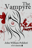 The Vampyre - John William Polidori
